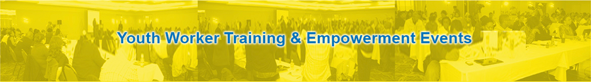 Youth Worker Training & Empowerment Events